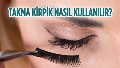 Photo of Takma Kirpik Nasıl Kullanılır? Dikkat Edilmesi Gerekenler