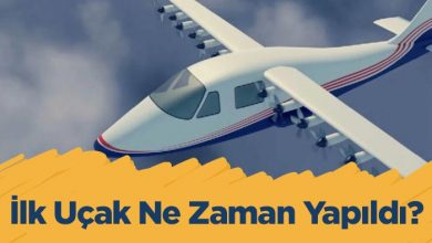 Photo of İlk Uçak Ne Zaman Yapıldı? Uçağın Tarihçesi