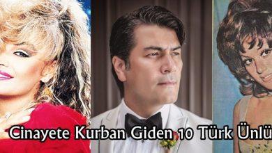 Photo of Öğrenince Şok Olacağınız Cinayete Kurban Giden 10 Türk Ünlü